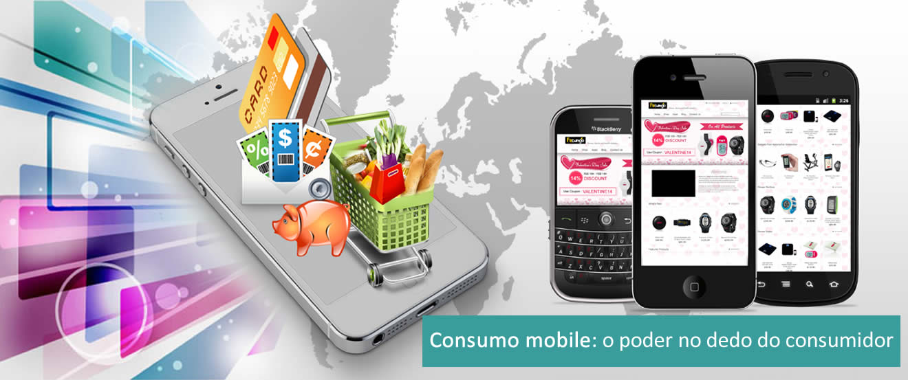 Consumo mobile o poder no dedo do consumidor