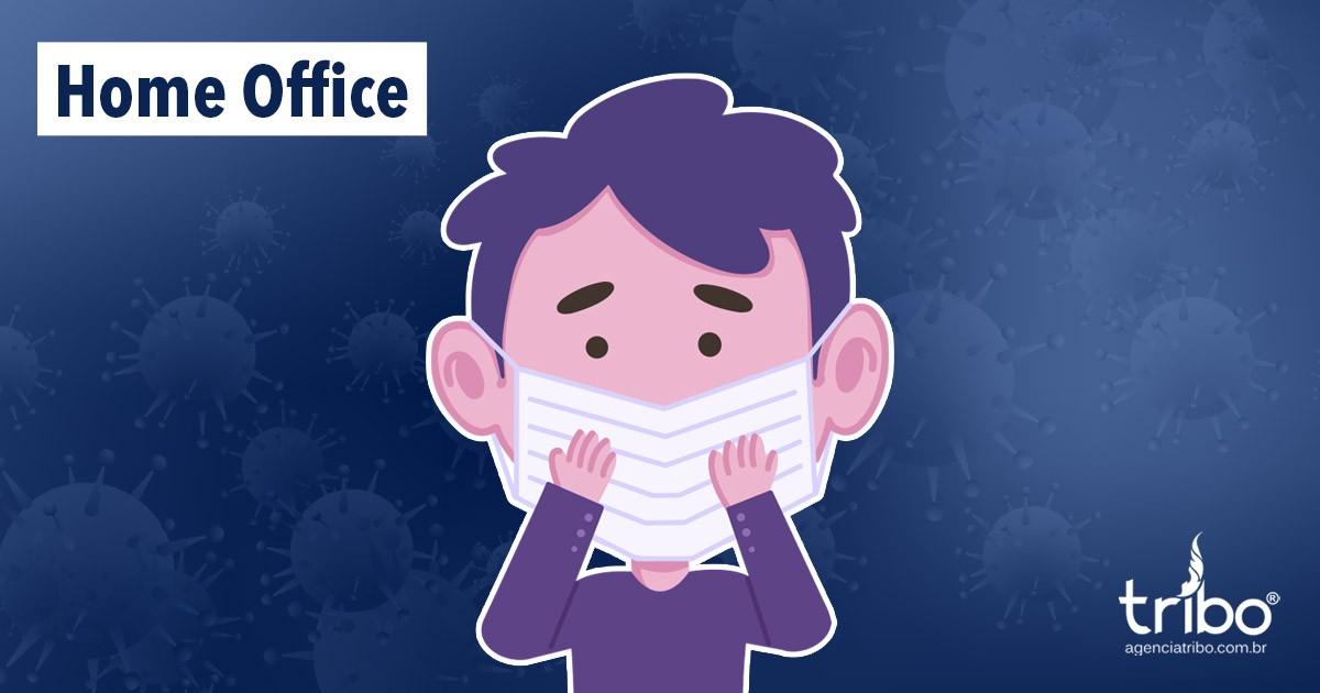 Home office em tempos de coronavírus